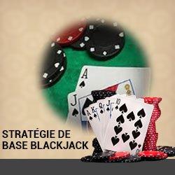 Stratégies de base utilisée au blackjack